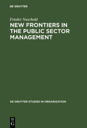 Naschold | New Frontiers in Public Sector Management | Buch | sack.de