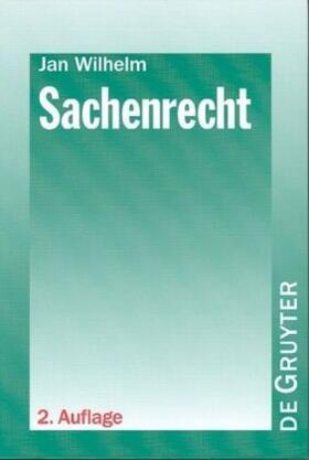 Wilhelm | Sachenrecht | Buch | sack.de