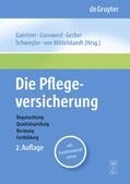 Gaertner / Gansweid / Gerber |  Die Pflegeversicherung | eBook | Sack Fachmedien