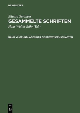 Spranger / Bähr | Grundlagen der Geisteswissenschaften | E-Book | sack.de