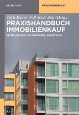 Voß / Zöll | Praxishandbuch Immobilienkauf | Buch | Sack Fachmedien