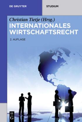 Götting / Gruber / Lüdemann | Internationales Wirtschaftsrecht | Buch | sack.de