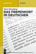 Eisenberg |  Das Fremdwort im Deutschen | eBook | Sack Fachmedien
