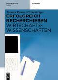 Pianos / Gorski / Krüger |  Erfolgreich recherchieren - Wirtschaftswissenschaften | eBook | Sack Fachmedien