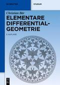 Bär |  Elementare Differentialgeometrie | Buch |  Sack Fachmedien