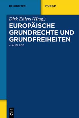 Ehlers   Europäische Grundrechte und Grundfreiheiten   Buch   sack.de