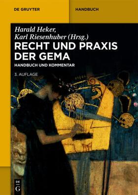 Heker / Riesenhuber | Recht und Praxis der GEMA | E-Book | sack.de