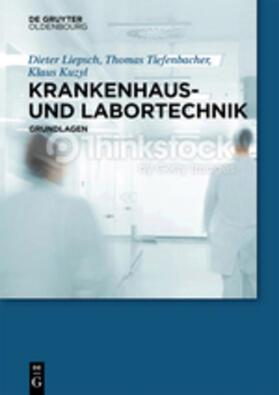 Liepsch / Kuzyl / Tiefenbacher   Krankenhaus- und Labortechnik   Buch   sack.de