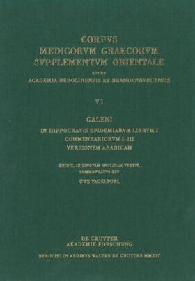 Vagelpohl | Galeni In Hippocratis Epidemiarum librum I commentariorum I-III versio Arabica | Buch | sack.de
