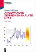 Schlittgen |  Angewandte Zeitreihenanalyse mit R | eBook | Sack Fachmedien