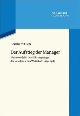 Dietz | Der Aufstieg der Manager | Buch | sack.de
