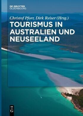 Pforr / Reiser | Tourismus in Australien und Neuseeland | Buch | sack.de