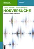 Kerber / Freigang    Hörversuche   Buch    Sack Fachmedien