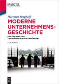 Berghoff |  Moderne Unternehmensgeschichte | eBook | Sack Fachmedien
