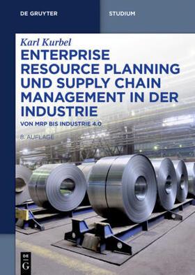 Kurbel | Enterprise Resource Planning und Supply Chain Management in der Industrie | Buch | sack.de