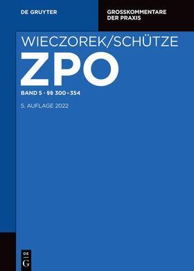 Rensen / Büscher | Zivilprozessordnung und Nebengesetze §§ 300-354 | Buch | sack.de