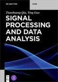 Qiu / Guo    Signal Processing and Data Analysis   eBook   Sack Fachmedien