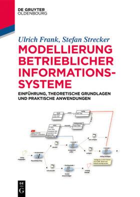 Frank / Strecker   Modellierung betrieblicher Informationssysteme   Buch   Sack Fachmedien