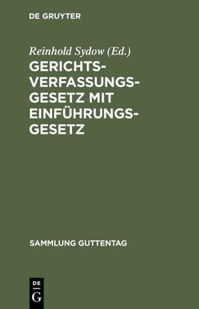 Sydow   Gerichtsverfassungsgesetz mit Einführungsgesetz   Buch   sack.de