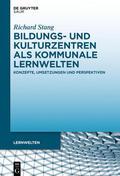 Stang |  Bildungs- und Kulturzentren als kommunale Lernwelten | Buch |  Sack Fachmedien