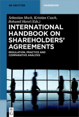 Havel / Mock / Csach | International Handbook on Shareholders Agreements | Buch | Sack Fachmedien