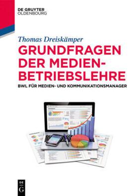 Dreiskämper | Grundfragen der Medienbetriebslehre | Buch | Sack Fachmedien