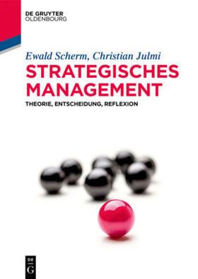 Scherm / Julmi | Strategisches Management | Buch | Sack Fachmedien