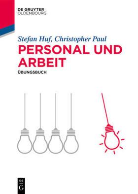 Paul / Huf   Personal und Arbeit   Buch   sack.de