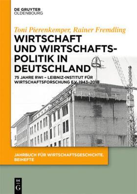 Pierenkemper / Fremdling   Wirtschaft und Wirtschaftspolitik in Deutschland   Buch   sack.de
