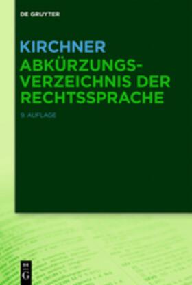 Kirchner | Kirchner – Abkürzungsverzeichnis der Rechtssprache | Buch | sack.de