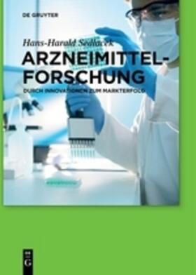 Sedlacek | Arzneimittelforschung | Buch | sack.de