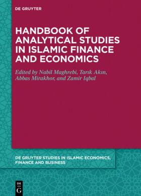 Iqbal / Akin / El Maghrebi   Handbook of Analytical Studies in Islamic Finance and Economics   Buch   sack.de