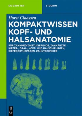 Claassen | Kompaktwissen Kopf- und Halsanatomie | Buch | sack.de