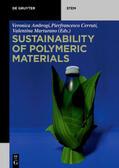 Marturano / Ambrogi / Cerruti |  Sustainability of Polymeric Materials | Buch |  Sack Fachmedien