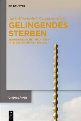 Mitscherlich-Schönherr   Gelingendes Sterben   Buch   sack.de