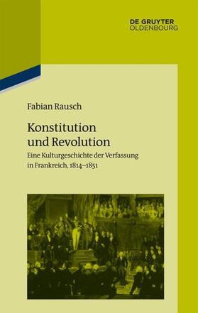 Rausch | Konstitution und Revolution | Buch | sack.de