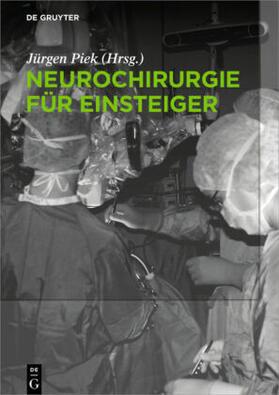 Piek | Neurochirurgie für Einsteiger | Buch | sack.de
