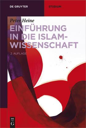 Heine | Einführung in die Islamwissenschaft | E-Book | sack.de