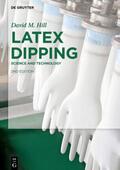 Hill |  Latex Dipping | Buch |  Sack Fachmedien