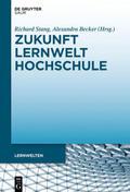 Becker / Stang |  Zukunft Lernwelt Hochschule | Buch |  Sack Fachmedien