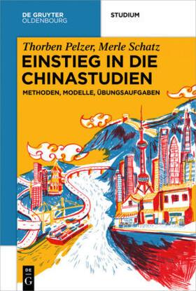 Pelzer / Schatz   Einstieg in die Chinastudien   Buch   sack.de