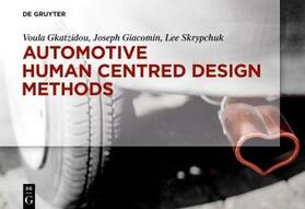 Gkatzidou / Giacomin / Skrypchuk | Automotive Human Centred Design Methods | Buch | sack.de