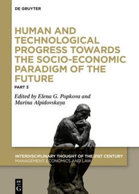 Popkova / Alpidovskaya | Human and Technological Progress Towards the Socio-Economic Paradigm of the Future | Buch | sack.de