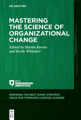 Reeves / Whitaker | Mastering the Science of Organizational Change | Buch | sack.de