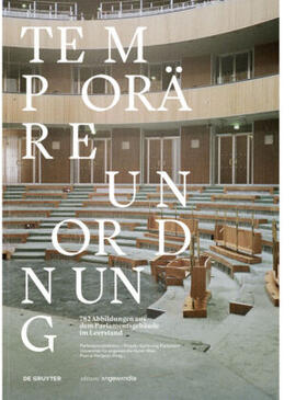 Parlamentsdirektion – Projekt Sanierung Parlament / Universität für angewandte Kunst Wien / Petignat   Temporäre Unordnung   Buch   sack.de