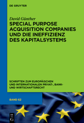 Special Purpose Acquisition Companies und die Ineffizienz des Kapitalsystems | Buch | sack.de