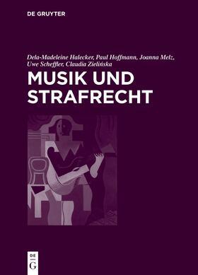 Halecker / Hoffmann / Melz | Musik und Strafrecht | E-Book | sack.de