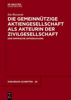 Rozwora | Die gemeinnützige Aktiengesellschaft als Akteurin der Zivilgesellschaft | E-Book | sack.de