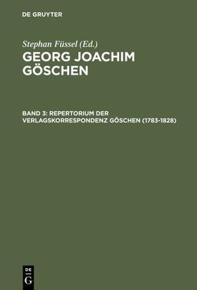 Doering   Repertorium der Verlagskorrespondenz Göschen (1783–1828)   E-Book   sack.de