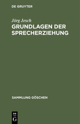 Jesch | Grundlagen der Sprecherziehung | Buch | sack.de